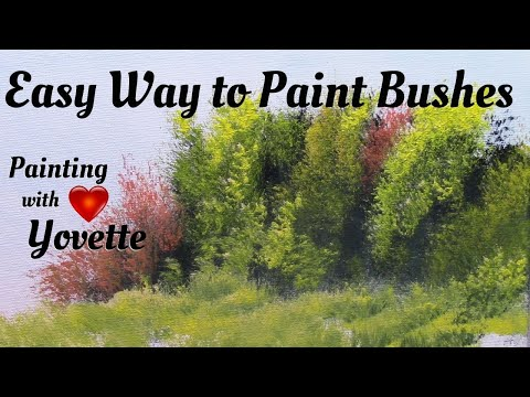 Painting With Yovette, How to Paint Bushes, Oil
