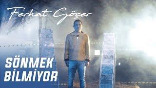 Ferhat Göçer - Sönmek Bilmiyor (Official Video)