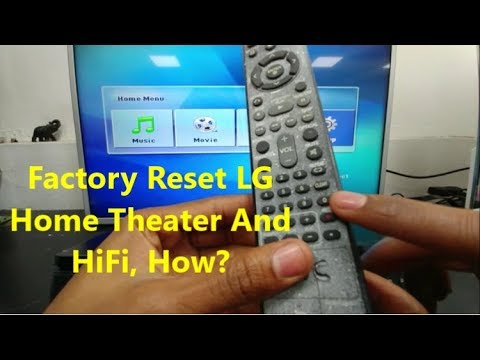 How To Reset LG Home Theater & HiFi's