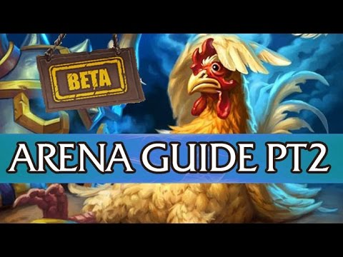 Hearthstone Guide: Become an Arena Grandmaster Part 2