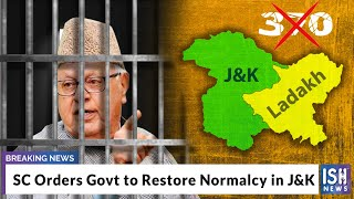 SC Orders Govt to Restore Normalcy in J&K