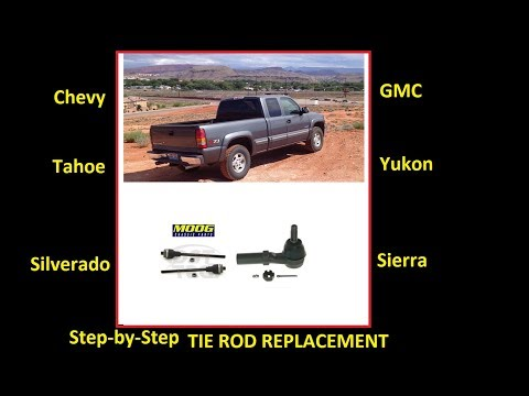 How to replace inner and outer tie rods (moog) GM Chevy SIlverado Sierra Tahoe Suburban