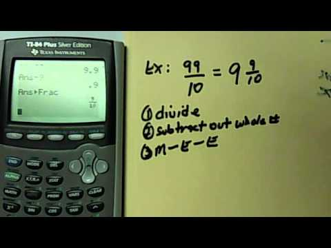How To Change An Improper Fraction Into A Mixed Number Using The TI-Calculator