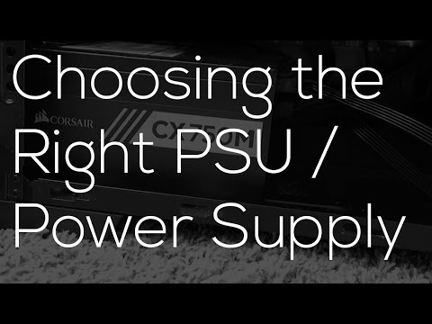 Choosing the Right PSU/Power Supply- Build a PC