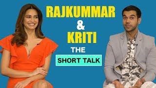 The Short Talk: Kriti & Rajkummar Spill The Beans About