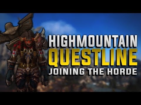 Highmountain Tauren Questline | Old Gods?? | How The Highmountain Joins The Horde