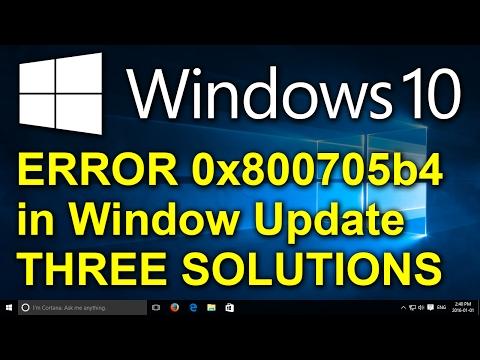 Windows 10 - Fix 0x800705b4 Windows Update Error - Three Solutions
