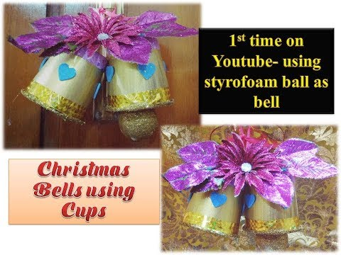 How to make Christmas Bells from Cups/ Christmas Crafts