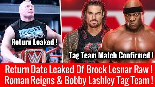 Roman & Lashley Tag Team Match Confirmed ! Leaked Return Date Brock Lesnar Raw 30 July 2018 !