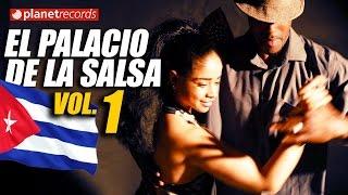 EL PALACIO DE LA SALSA Vol.1 - 100% CUBAN CLASSIC HITS  Lo Mejor de la Timba Cubana