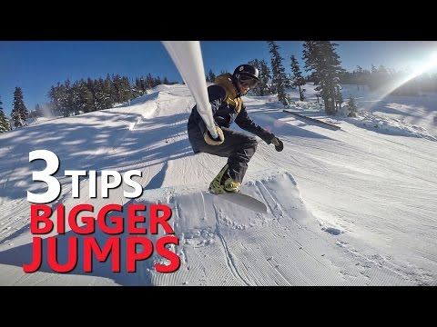 3 Tips for Hitting BIGGER Jumps - Snowboarding Tricks