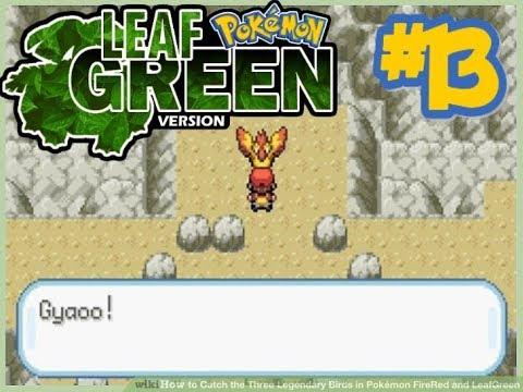 Pokemon Leaf Green - LIVE || CAPTURING THE LEGENDARY BIRDS || Part 13