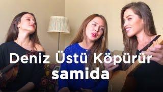 Samida - Deniz Üstü Köpürür