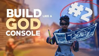 How to BUILD like a GOD! (PART 2) - Fortnite CONSOLE