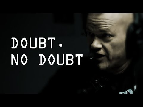 If There is A Doubt There is No Doubt - Explained by Jocko Willink