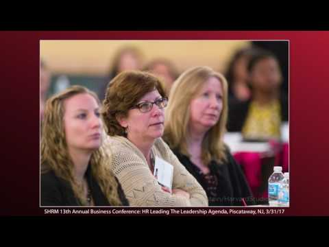 Rutgers SHRM Business Conference: HR Leading The Leadership Agenda