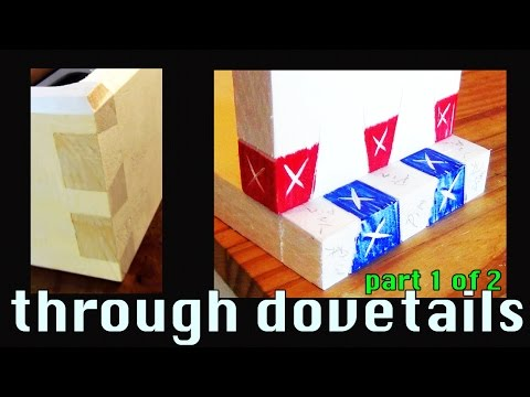 How to Cut Dovetails by Hand: Layout, Cutting the Dovetail, and Dovetail-to-Pin Transfer (1 of 2)