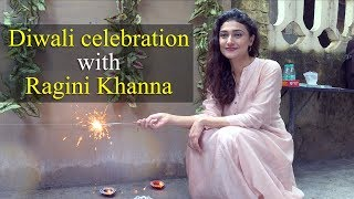 Diwali Special   Ragini Khanna talks about fear of crackers and festivities