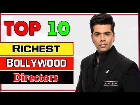 Top 10 Richest Bollywood Directors 2017