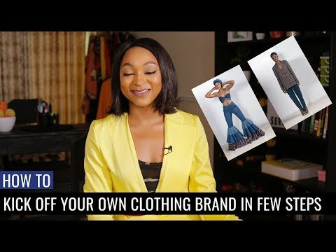 How to Kick-off Your Own Clothing Brand | Business Sense