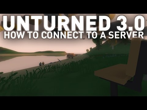 How to Connect to a Friend's Unturned 3.0 Server - Hamachi/LAN