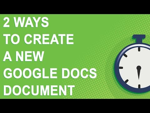 2 ways to create a new Google Docs document (2 minutes)