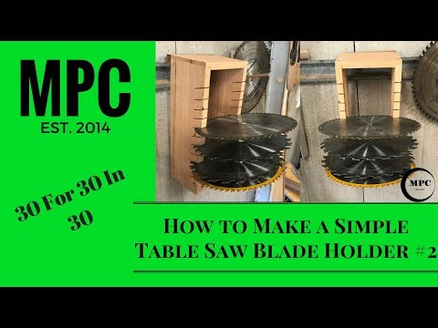 How to Make a Table Saw Blade Holder #2