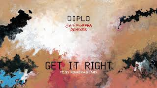 Diplo - Get It Right (feat. MØ & GoldLink) [Tony Romera Remix] {Official Full Stream}
