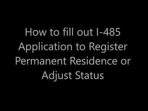 How to fill out I-485 Application to Register Permanent Residence or Adjust Status