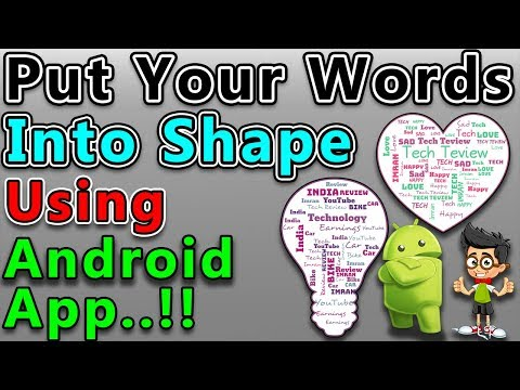 Put Your Words Into Shape Using Android App | Word Cloud Android App | In Hindi/Urdu |