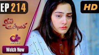 Drama | Kambakht Tanno - Episode 214 | Aplus ᴴᴰ Dramas | Tanvir Jamal, Sadaf Ashaan