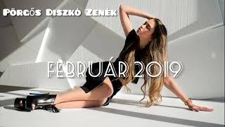 ♫Pörgős Diszkó Zenék 2019 FEBRUÁR♫