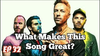 What Makes This Song Great? Ep.32 Coldplay
