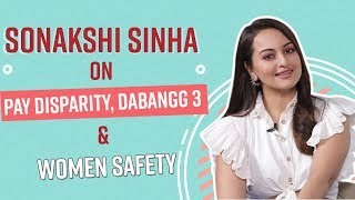 Sonakshi Sinha on pay disparity, rape cases and Munna Badnaam Hua | Dabangg 3
