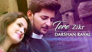 Tera zikr  by darshan raval new song|Lyrics