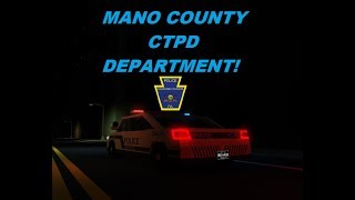 ROBLOX | Mano County CTPD #2 | MANY SHOOTOUTS!!!