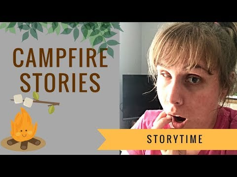 Campfire Stories! - Reading!