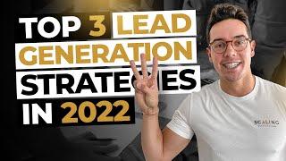 B2B Lead Generation Strategies - The Top 3 Strategies To Generate More Business To Business Leads