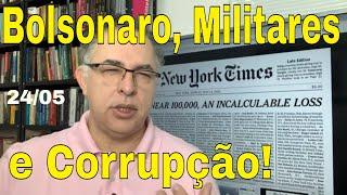 Bolsonaro e Militares Corruptos no Poder: diferentes? Guedes Lacaio! EUA 100 mil! Brasil copia pior!