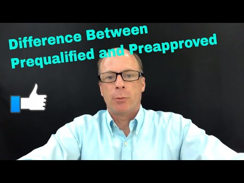 What's the difference between prequalified and preapproved