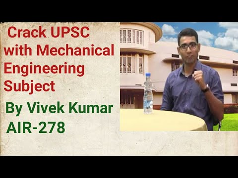 IAS 2017 AIR-278 Vivek Kumar talk about his strategy for Mechanical Engineering Optional