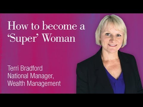 Superannuation strategies for women – build your super for the future