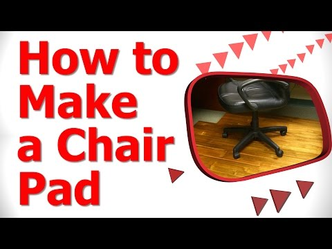 How to Make a Chair Pad