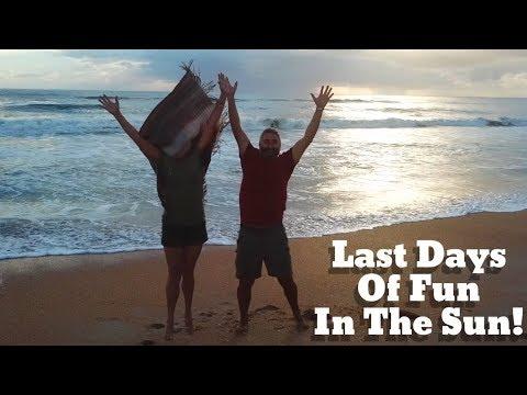 Van Life; Last Days Of Fun In The Sun!