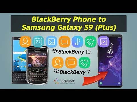 How to Copy All Contents from BlackBerry Phone to Samsung Galaxy S9 (Plus)