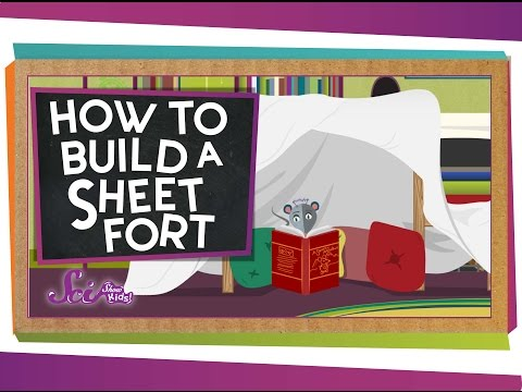 How To Build a Sheet Fort