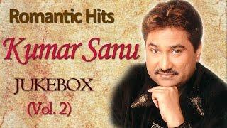 Kumar Sanu Romantic Songs | Jukebox | Bollywood Evergreen 90