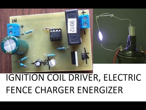 Ignition coil driver, Electric fence charger circuit DIY, homemade 12V