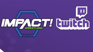 Impact Wrestling Live Streaming on Twitch.tv