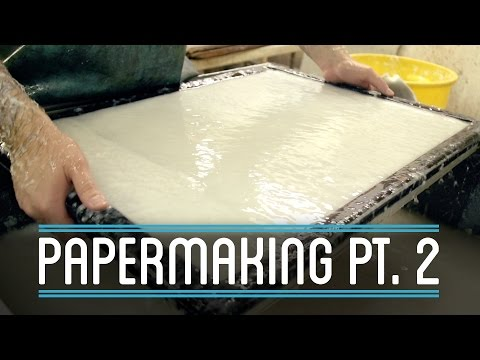 Papermaking Pt. 2 | How to Make Everything: Book